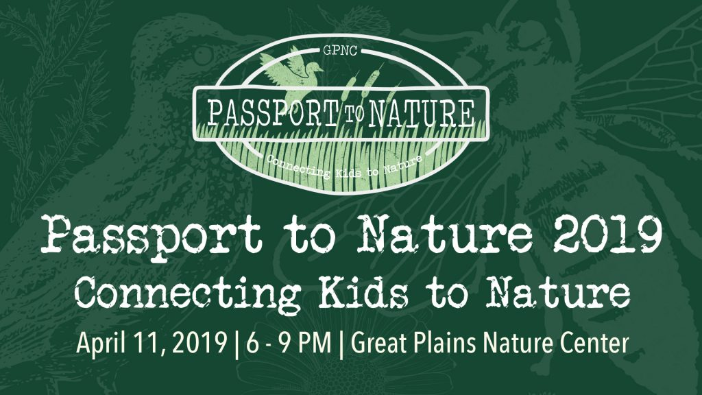 Passport to Nature on Thursday, April 11, 2019 6 - 9 pm