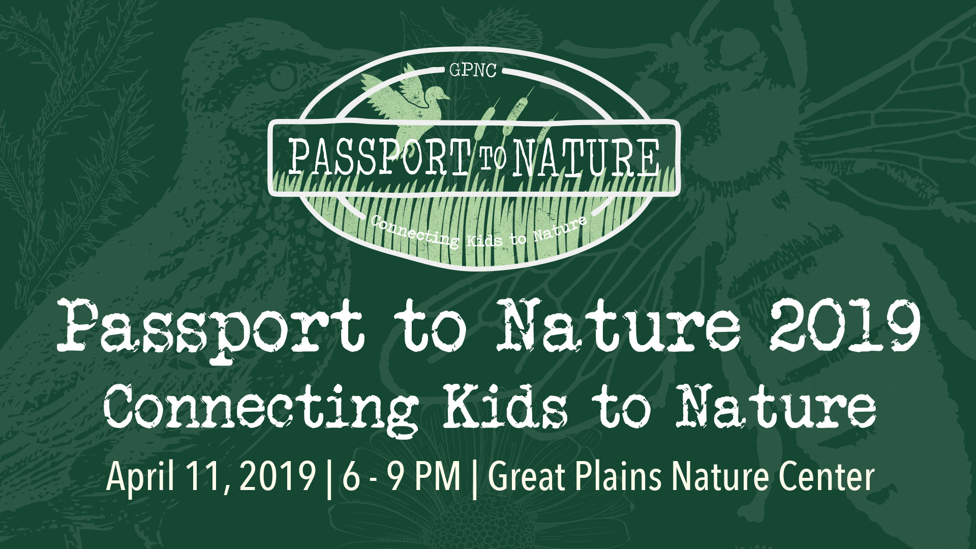Passport to Nature on Thursday, April 11, 2019 6 - 9 pm