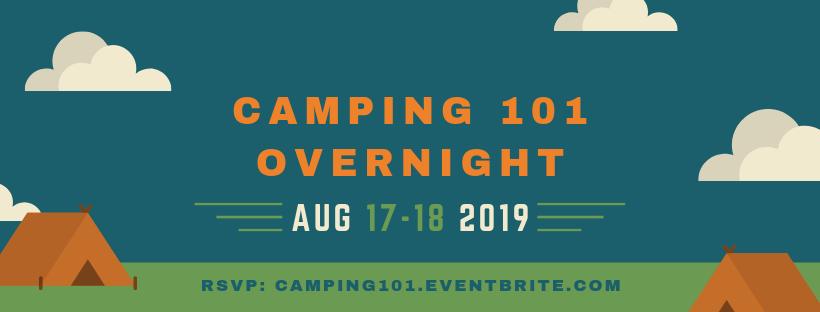 Camping 101 Overnight